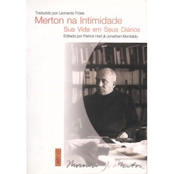 Merton na Intimidade: Sua Vida e Seus Diários