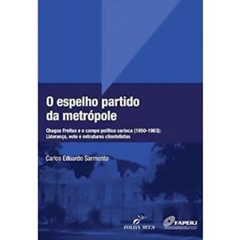 ESPELHO PARTIDO DA METROPOLE, O