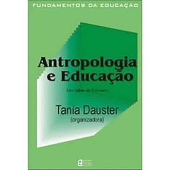 ANTROPOLOGIA E EDUCACAO