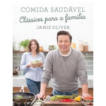 COMIDA SAUDAVEL - CLASSICOS PARA A FAMILIA -OLIVER