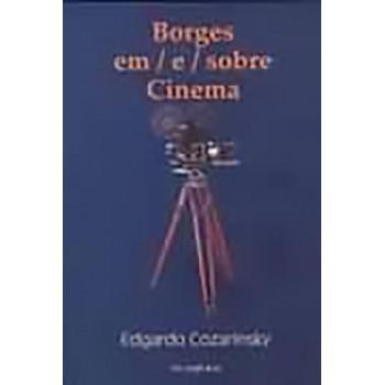 Borges / em / e / sobre Cinema