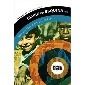 Clube da Esquina 1972: Milton Nascimento e Lô Borges