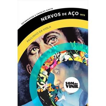 Nervos de Aço 1973: Paulinho da Viola