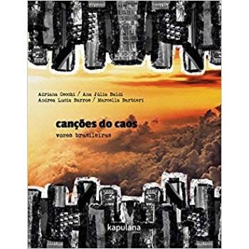 Canções do Caos: vozes brasileiras