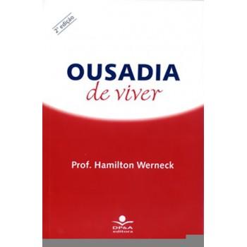 OUSADIA DE VIVER