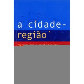 CIDADE REGIÃO, A