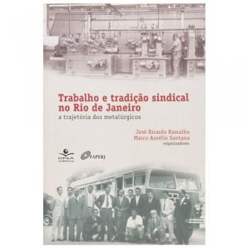 TRABALHO E TRADIÇÃO SINDICAL NO RIO DE JANEIRO