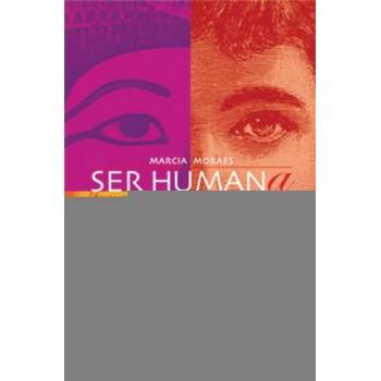 SER HUMANA:QUANDO A MULHER ESTÁ EM DISCUSSÃO