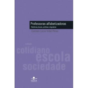 PROFESSORAS ALFABETIZADORAS