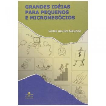 GRANDES IDEIAS PARA PEQUENOS E MICRONEGÓCIOS