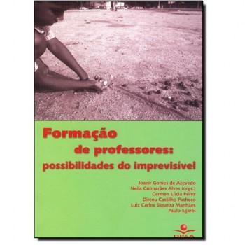 Formação de Professores: Possibilidades do imprevisível