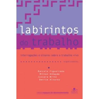 LABIRINTOS DO TRABALHO
