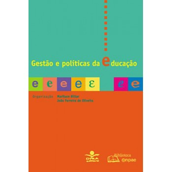 GESTÃO E POLÍTICAS DA EDUCAÇÃO