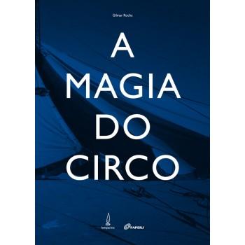 Magia do Circo, A