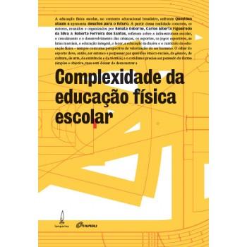 Complexidade da Educação Física e Escolar