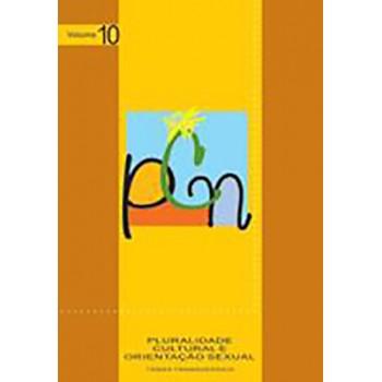 Pluralidade Cultural e Orientação Sexual Vol. 10