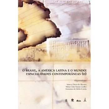 BRASIL, A AMÉRICA LATINA E O MUNDO, 0  (II)