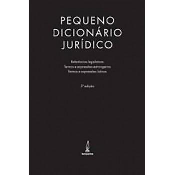 Pequeno Dicionário Jurídico 3ª Ed.
