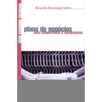 PLANO DE NEGÓCIOS PARA COOPERATIVAS E ASSOCIAÇÕES