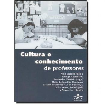 CULTURA E CONHECIMENTO DE PROFESSORES