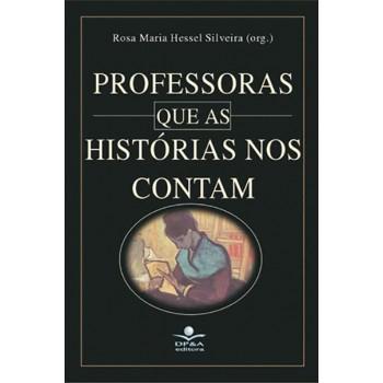 PROFESSORAS QUE AS HISTÓRIAS NO CONTAM