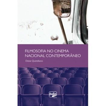 Filmosofia no Cinema Nacional Contemporâneo
