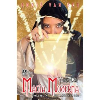 Manual da Magia Moderna volume 2: Encantamentos