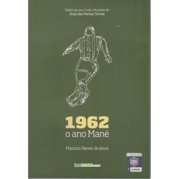 1962: o ano Mané