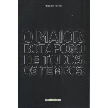 Maior Botafogo de todos os tempos, O
