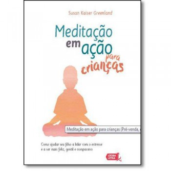 Meditação em ação para crianças
