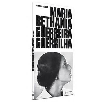 Maria Bethania Guerreira Guerrilha
