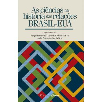 Ciências na História das Relações Brasil-EUA, As