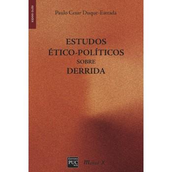 Estudos Ético-Políticos Sobre Derrida