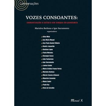Vozes Consoantes: Comunicação e Cultura em Tempos de Pandemia