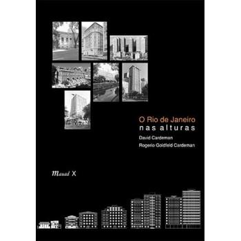 Rio de Janeiro nas alturas, O (segunda edição revista e atualizada)