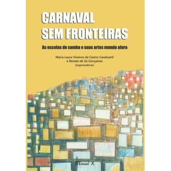 Carnaval sem fronteiras: As escolas de samba e suas artes mundo afora
