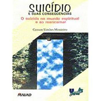 Suicídio e suas consequências: O suicida no mundo espiritual e ao reencarnar
