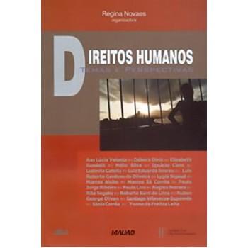 Direitos Humanos. Temas e Perspectivas