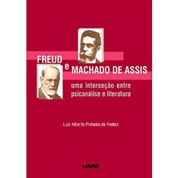 Freud e Machado de Assis: Uma interseção entre Psicanálise e Literatura