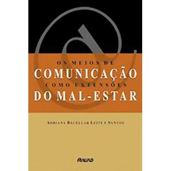 Meios de Comunicação como Extensões do Mal-estar