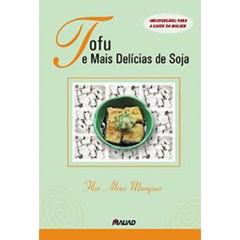 Tofu e mais delícias de soja