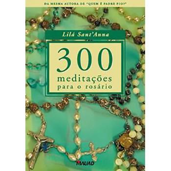 300 meditações para o rosário