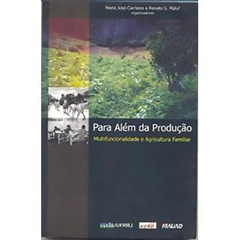 Para Além da Produção: Multifuncionalidade e Agricultura Familiar