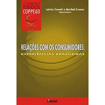 Relações com os Consumidores: Experiências Brasileiras