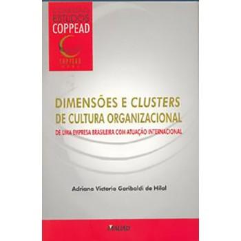 Dimensões e Clusters de Cultura Organizacional: De uma empresa brasileira com atuação internacional