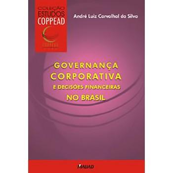 Governança Corporativa e decisões financeiras no Brasil