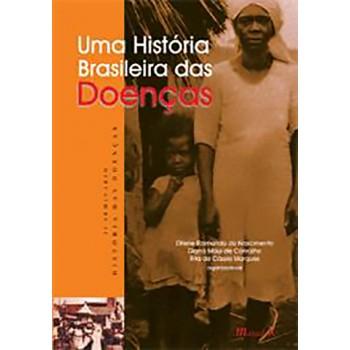 Uma História Brasileira das Doenças