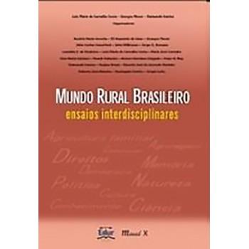 Mundo Rural Brasileiro: Ensaios Interdisciplinares