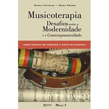 Musicoterapia: Desafios Entre a Modernidade e a Contemporaneidade