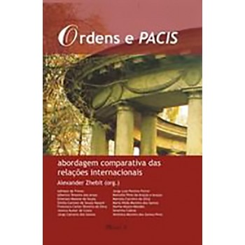 Ordens e Pacis: abordadem comparativa das relações internacionais